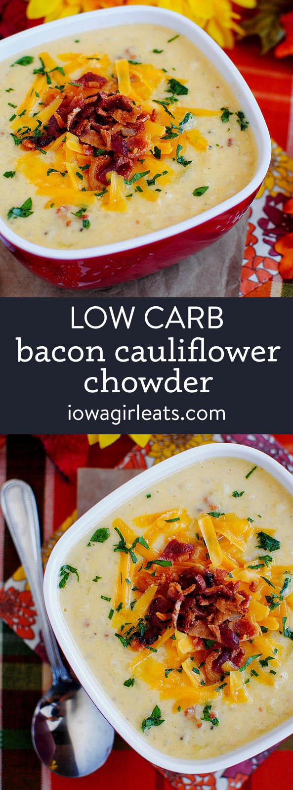 photo collage of Bacon-Cheddar Cauliflower Chowder