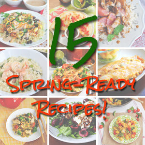15 Spring Ready Recipes