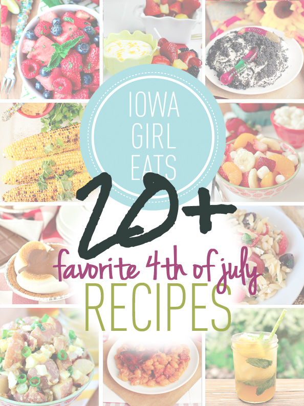 20 Favorite 4th of July Recipes | iowagirleats.com