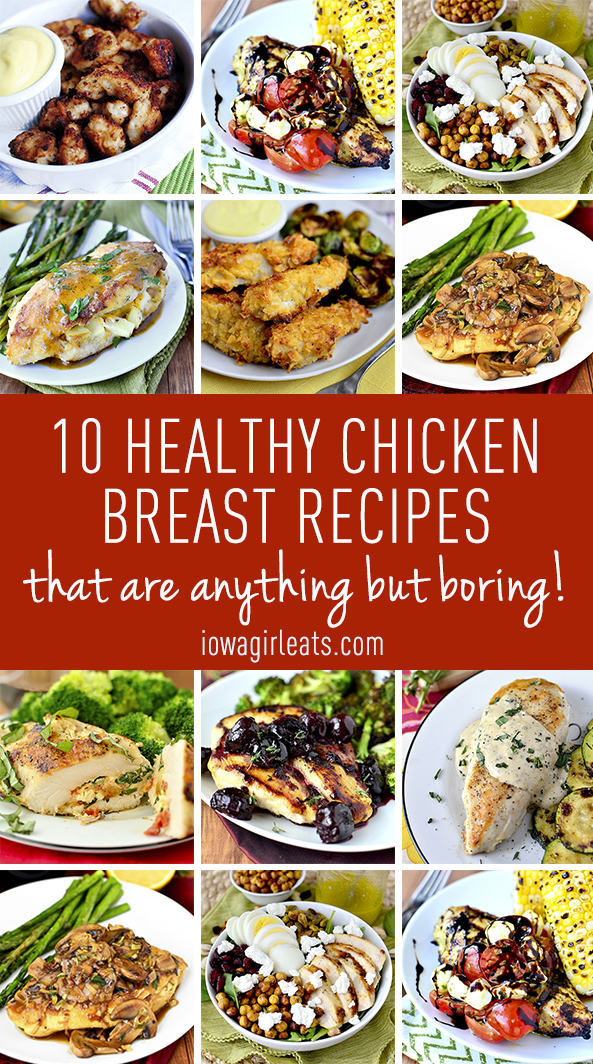 10 healthy chicken breast recipes that are anything but boring will get you out of achicken breast dinner recipe rut! | iowagirleats.com