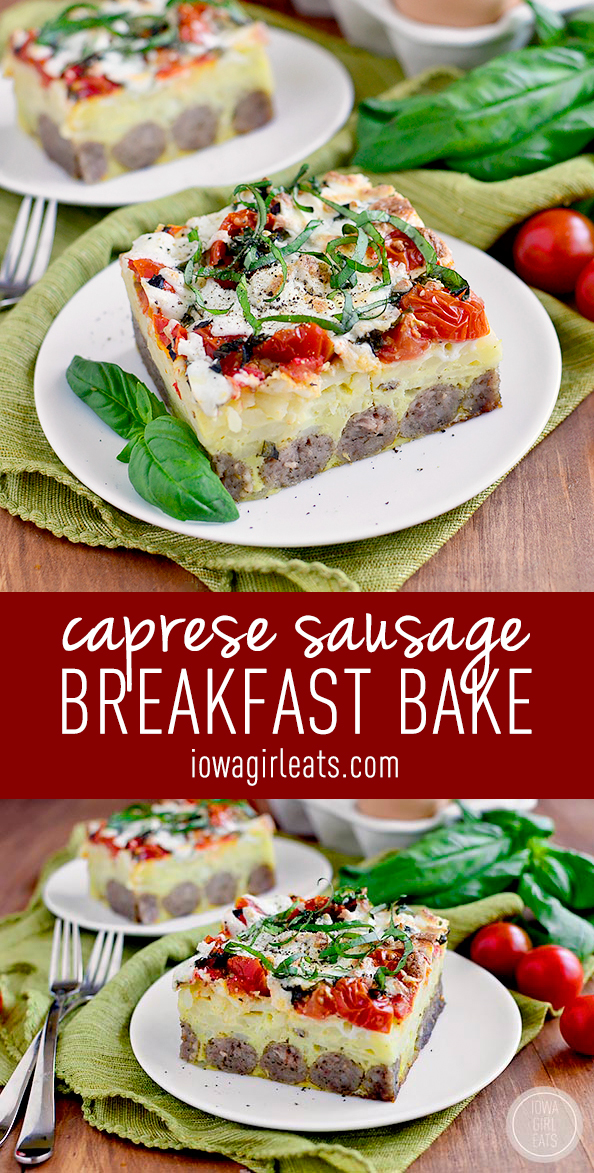 Caprese Sausage Breakfast Bake is an incredibly easy and satisfying gluten-free brunch recipe. Fresh, cheesy, and delicious! #glutenfree | iowagirleats.com