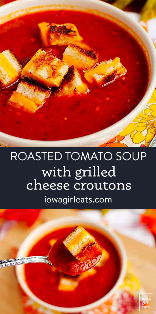 photo collage of roasted tomato soup with grilled cheese croutson