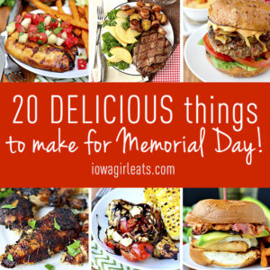 20 Delicious Things To Eat on Memorial Day