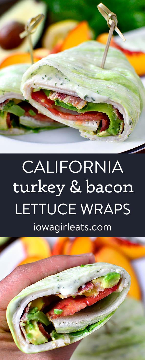 Photo collage of california turkey & bacon lettuce wraps