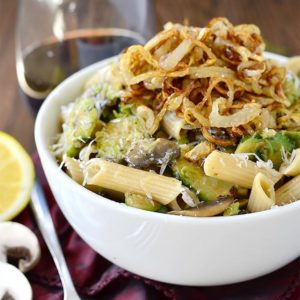 Mushroom and Brussels Sprouts Penne with Crispy Fried Shallots