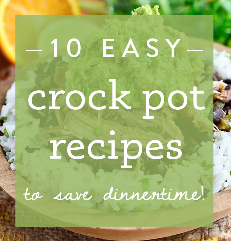 From beef to chicken, soup and sandwiches, these are 10 of my favorite easy crock pot recipes to save dinnertime! | iowagirleats.com