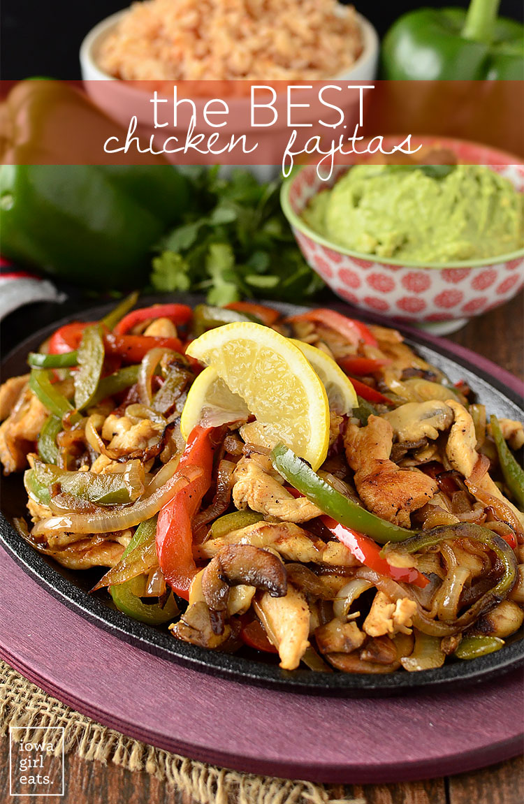 The BEST Chicken Fajitas are incredibly simple with no marinating step. Just chop then sizzle. Tastes just like a restaurant's version! | iowagirleats.com
