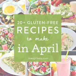 20+ Recipes to Make in April