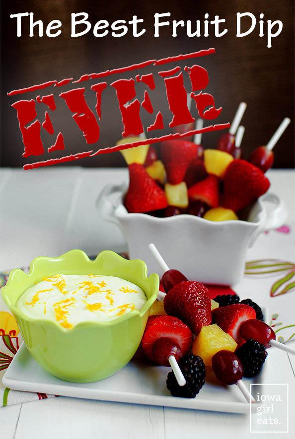 Best Ever Fruit Dip | iowagirleats.com