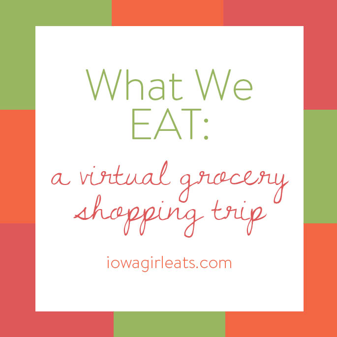 I'm always being asked what products I've tried and loved so I'm taking you on a virtual grocery shopping trip! | iowagirleats.com