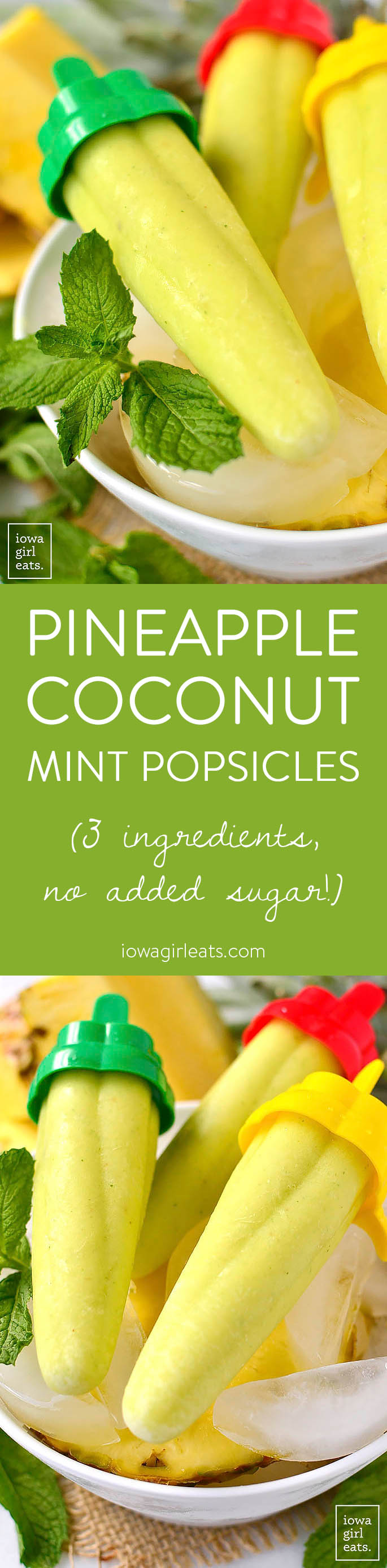 Pineapple Coconut Mint Popsicles are a 3 ingredient, unsweetened, healthy popsicle recipe for the hottest of summer days!   iowagirleats.com