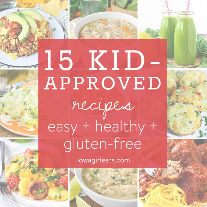 From soup to side dishes, pasta and more, here are 15 of my top kid-approved recipes determined by YOU!   iowagirleats.com