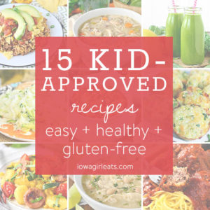 15 Kid-Approved Recipes