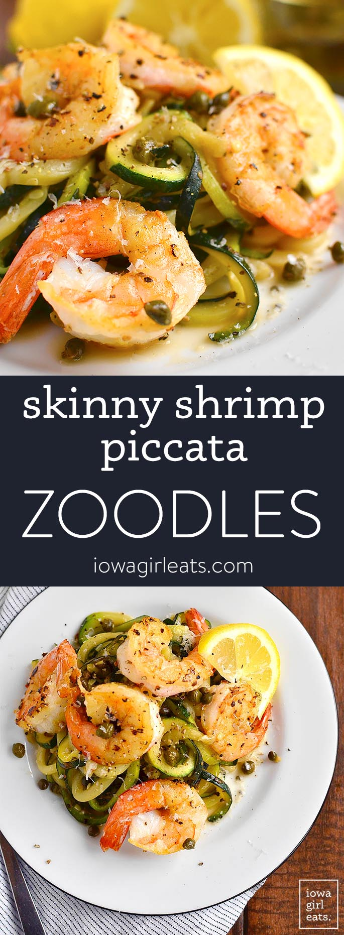 Photo collage of skinny shrimp piccata zoodles