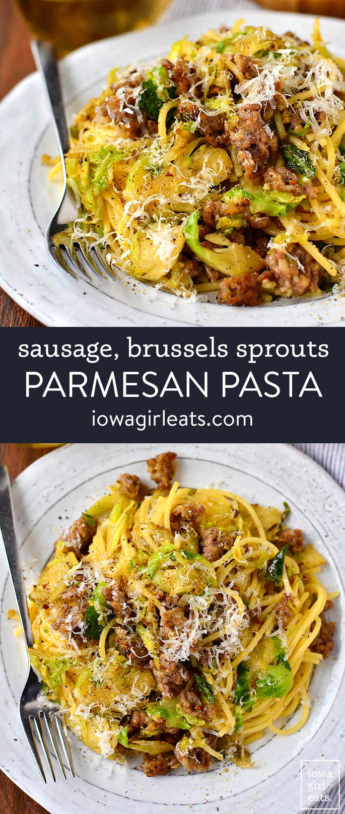 photo collage of sausage brussels sprouts parmesan pasta
