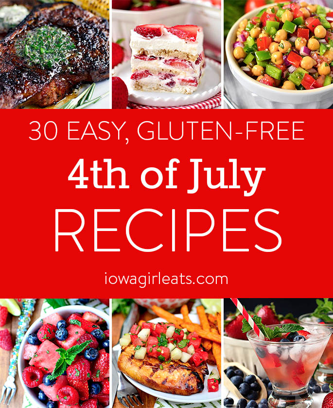 If you're hosting or attending a 4th of July bash this year, make or take any of these 30 gluten-free, easy 4th of July recipes! | iowagirleats.com