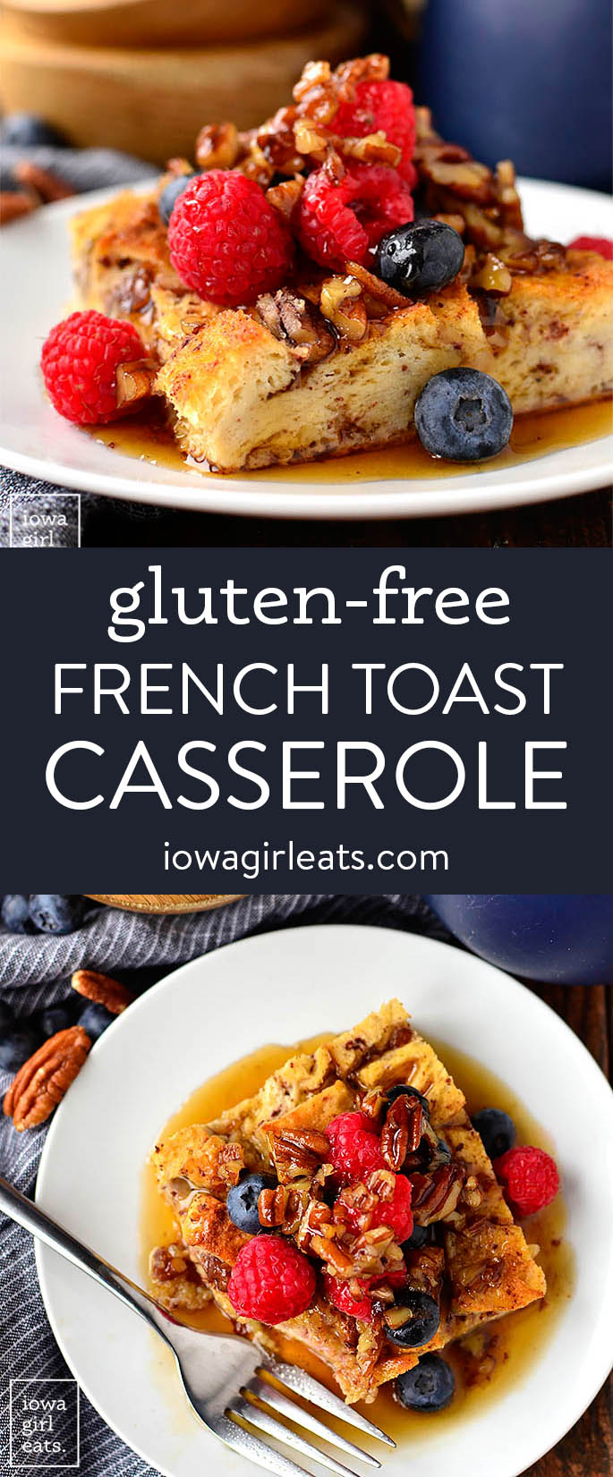Photo collage of gluten free french toast casserole