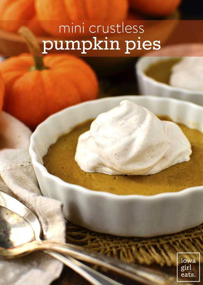 Mini Crustless Pumpkin Pies have all the sweetness and spice of regular pumpkin pie but are gluten-free and dairy-free too! | iowagirleats.com
