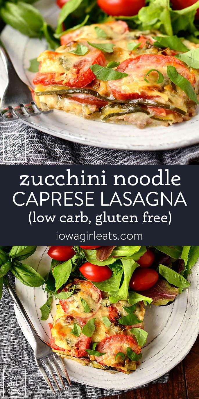 Photo collage of zucchini noodle caprese lasaga