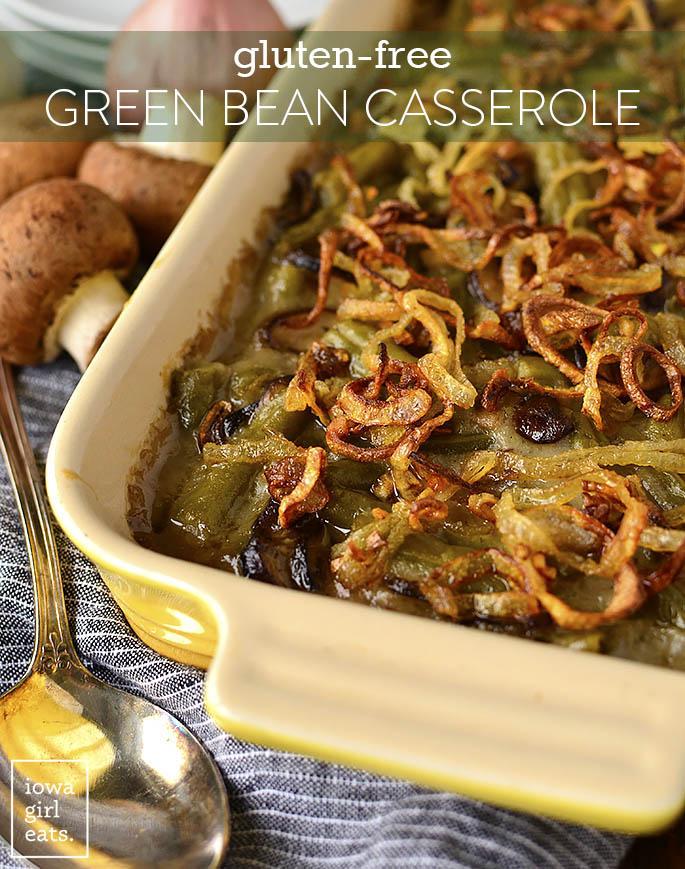 Casserole dish of Gluten-Free Green Bean Casserole with Garlic Butter Mushrooms
