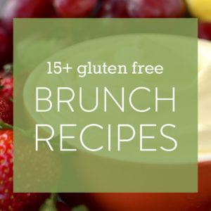 15+ Gluten Free Brunch Recipes
