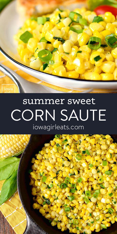 Photo collage of summer sweet corn saute