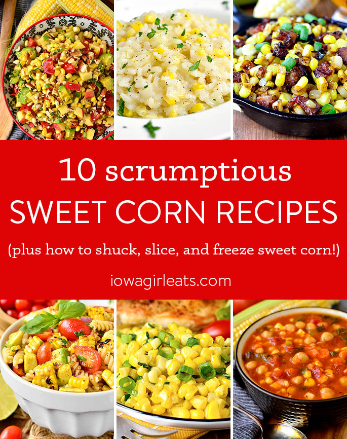 Photo collage featuring sweet corn recipes