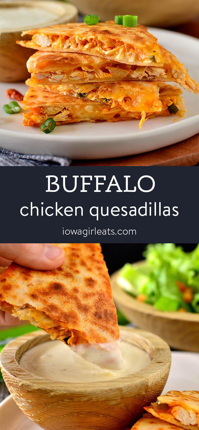 Photo collage of Buffalo Chicken Quesadillas