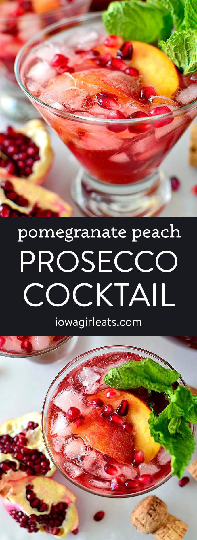 Photo collage of Pomegranate Peach Prosecco Cocktail